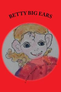 BETTY BIG EARS available of Amazon Books and Kindle