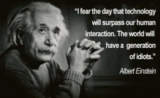 Albert Einstein quote on technology.
